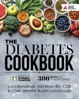 DIABETES COOKBOOK : 300 HEALTHY RECIPES FOR LIVING POWERED BY THE DIABETES FOOD HUB