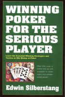Winning Poker for the Serious Player
