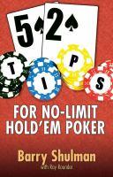 52 Tips for No-limit Hold'em Poker