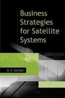 Business Strategies for Satellite Systems