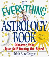The Everything Astrology Book