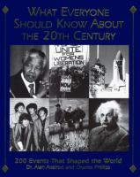 What Everyone Should Know About the 20th Century