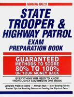 Norman Hall's State Trooper & Highway Patrol Exam Preparation Book