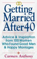 Getting Married After 40