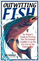 Outwitting Fish