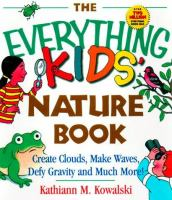 The Everything Kids' Nature Book