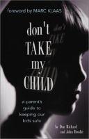 Don't Take My Child