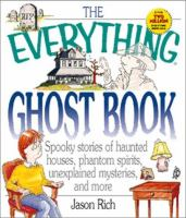 The Everything Ghost Book