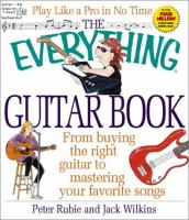 The Everything Guitar Book