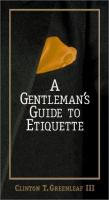 A Gentleman's Guide to Etiquette