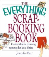 The Everything Scrapbooking Book