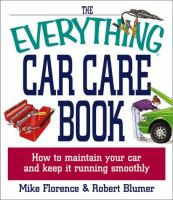 The Everything Car Care Book
