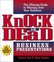 Knock'em Dead Business Presentations