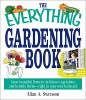 The Everything Gardening Book