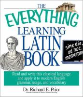 The Everything Learning Latin Book