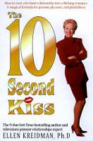 The 10 Second Kiss