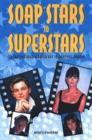 From Soap Stars to Superstars
