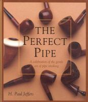 The Perfect Pipe