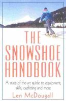 The Snowshoe Handbook