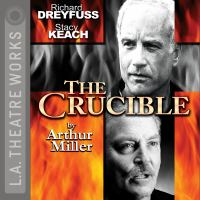 The crucible [sound recording (unabridged book on CD)].