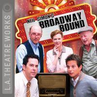 Neil Simon's Broadway Bound