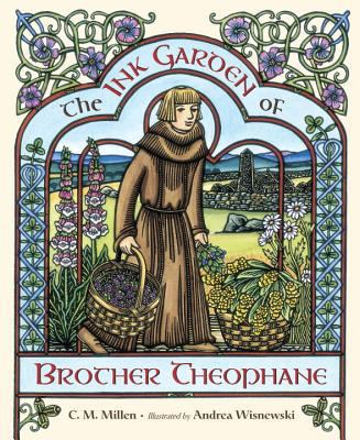 Cover image for The Ink Garden of Brother Theophane