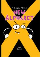 Call for A New Alphabet
