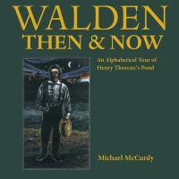 Walden Then & Now