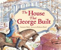 The House That George Built