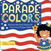 Parade colors [Board Book]