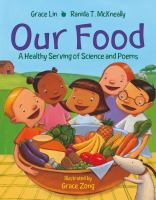 Book cover of Our Food by Grace Lin and Ranida McKneally