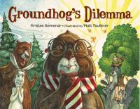 Groundhog's Dilemma