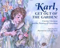 Karl, Get Out of the Garden!