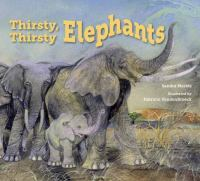 Thirsty, Thirsty Elephants book cover