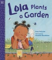Lola Plants A Garden