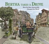 Bertha Takes A Drive