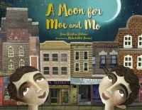 A Moon for Moe & Mo