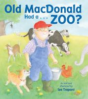 Old MacDonald Had A...zoo?