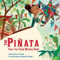 The Piñata That the Farm Maiden Hung