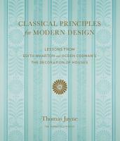 Classical Principles for Modern Design