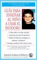 Guía para enseñar al niño a usar el inodoro