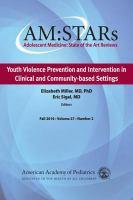 Youth Violence Prevention and Intervention in Clinical and Community-based Settings