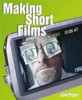 Making Short Films