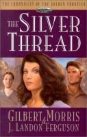 The Silver Thread. #4