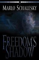 Freedom's Shadow