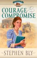 Courage & Compromise