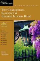 The Charleston, Savannah & Coastal Islands Book