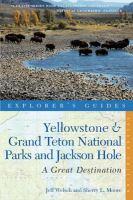 Yellowstone & Grand Teton National Parks and Jackson Hole