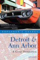 Explorer's Guide Detroit & Ann Arbor