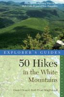 Explorer's Guide 50 Hikes in the White Mountains
